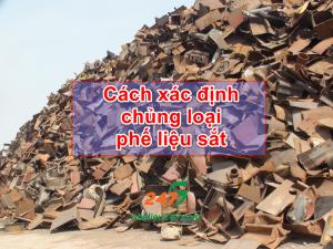Cách xác định chủng loại phế liệu sắt